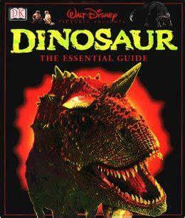 Disney Infinity The Essential Guide Disney Characters dinosaur the essential guide disney wiki fandom