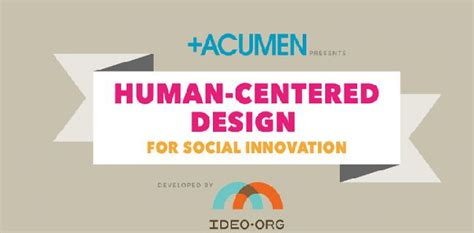 design by humans eu mladiinfo acumen online course on human centered design