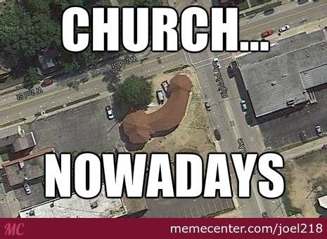 Meme Church - christian science church by joel218 meme center