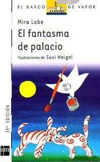 el fantasma de palacio el fantasma de palacio by mira lobe reviews discussion bookclubs lists