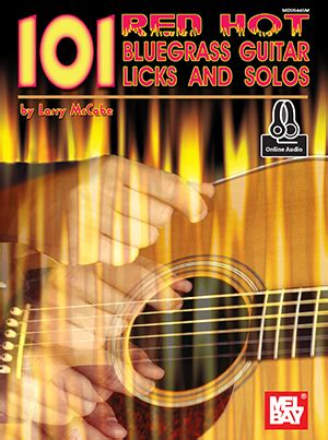 flatpicking guitar songs book with audio access bluegrass tabs and songbook books 101 bluegrass guitar licks book audio