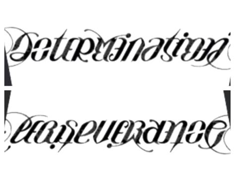 determination tattoo asymmetrical ambigram determination perseverance