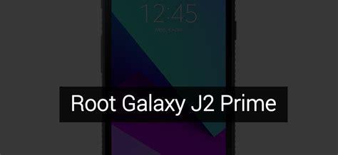 themes j2 prime how to root samsung galaxy j2 prime sm g532f m g droidviews