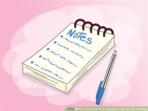 how to your to do anything how to convince your parents to let you do anything