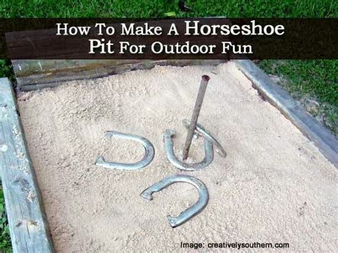 how to make a horseshoe pit the marx home home sweet