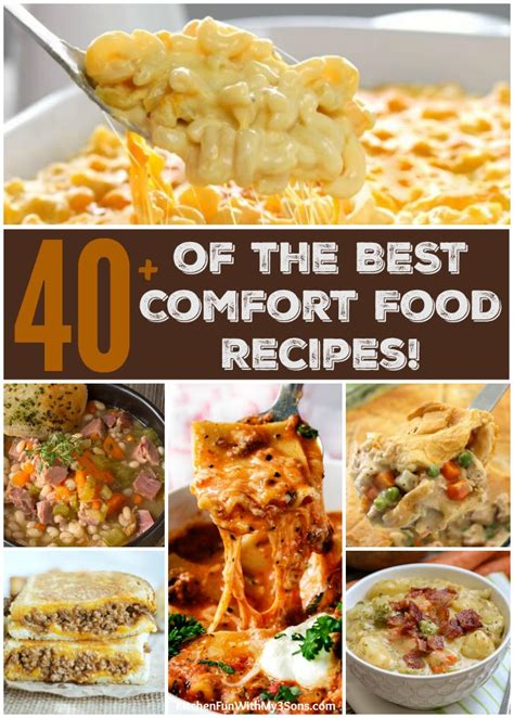 the comfort of cooking 40 of the best comfort food recipes kitchen fun with my