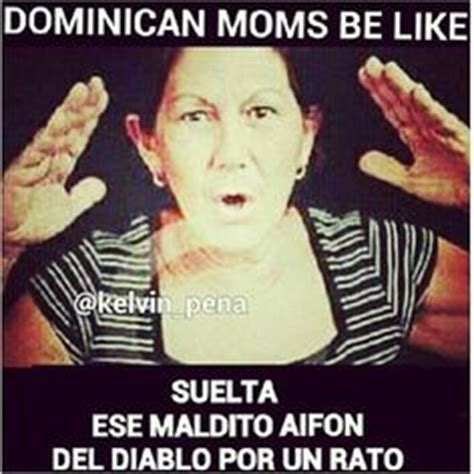 Funny Dominican Memes - 1000 images about dominicans be like on pinterest