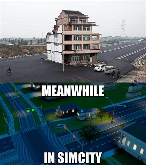 Simcity Meme - meanwhile in simcity meanwhile in x know your meme