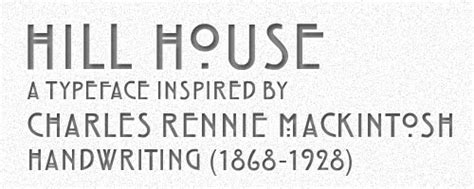 hill house font graphic identity hill house a typeface inspired by charles rennie mackintosh