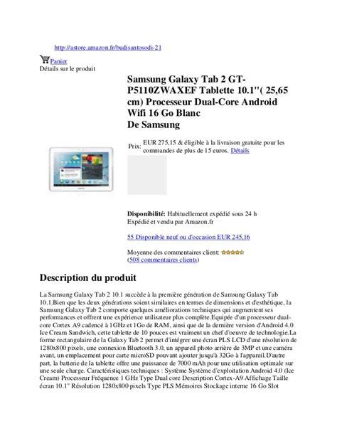 samsung galaxy tab a 2565 samsung galaxy tab 2 gt p5110 zwaxef tablette 10 1 25