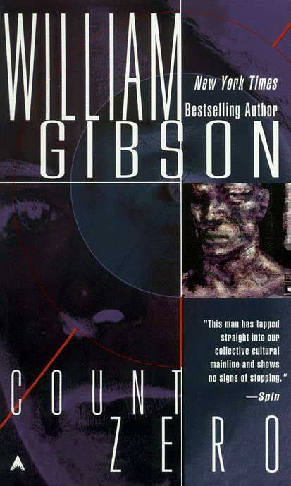 Count Zero works by william gibson