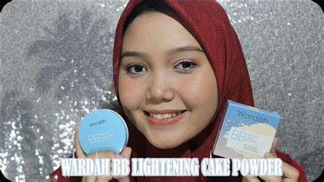 Bedak Wardah Lightening Bb Cake Powder Wardah Bb Lightening Cake Powder Review Dan Tes Ketahanan