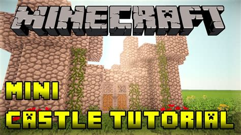 build a small castle minecraft how to build a mini small castle tutorial