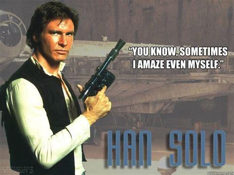 Han Solo Meme - welcome to memespp com