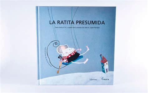libro la ratita presumida lectura para todos actividad para el libro la ratita presumida