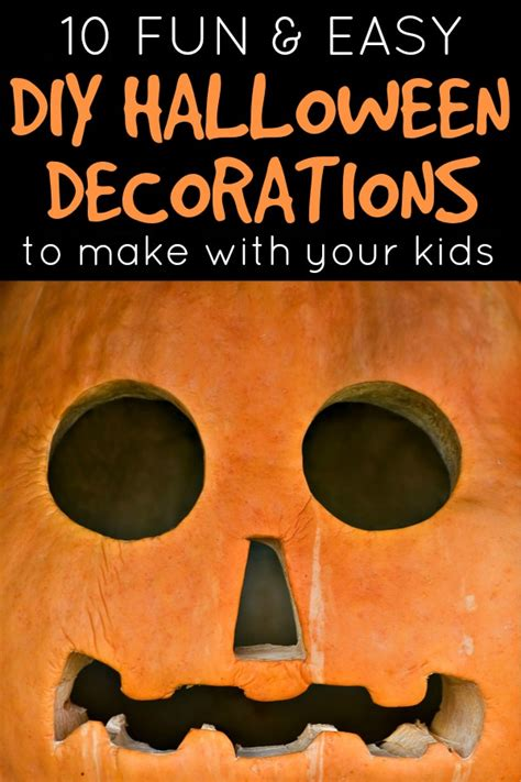 decorations you can make at home 10 easy diy halloween decorations to make with your kids