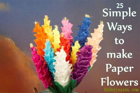 Ways To Make Paper - 20 mindblowing ways to make paper flowers with tutorials