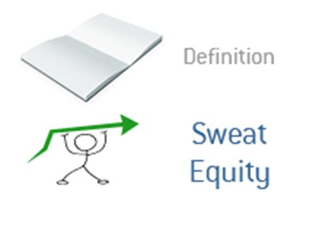 sweat equity sweat equity what does it mean
