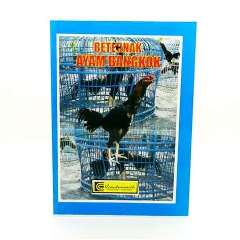Keranjang Ayam Bangkok buku beternak ayam bangkok pusaka dunia