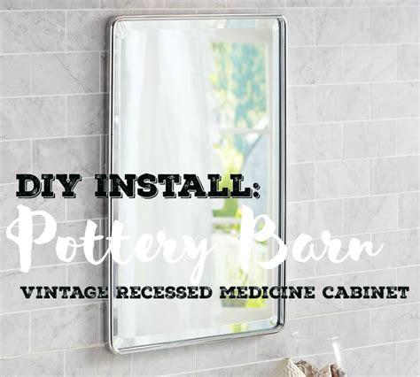 installing recessed medicine cabinet in load bearing wall diy install pottery barn vintage recessed medicine