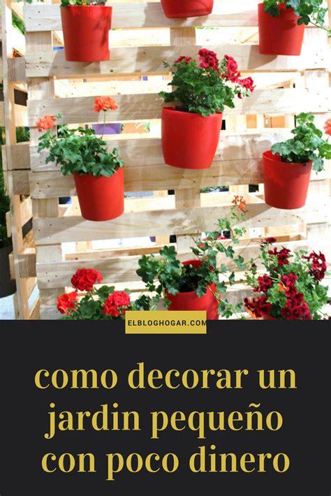 decorar jardin con poco dinero como decorar un jardin con poco dinero