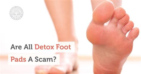 How To Use Detox Foot Pads by Are All Detox Foot Pads A Scam