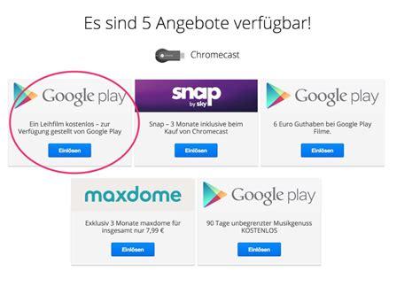 film gratis chromecast google chromecast einen film nach wahl gratis ausleihen