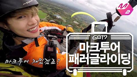 got7 hard carry ep 7 got7 s hard carry mark tour healing paragliding ep 7