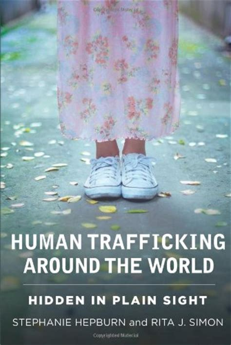 human trafficking around the 023116145x buy special books human trafficking around the world hidden in plain sight on sale as of 03