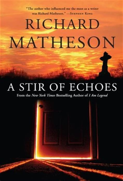 the echo of others books a stir of echoes by richard matheson reviews discussion