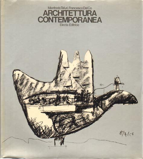 libreria architettura architettura contemporanea manfredo tafuri francesco