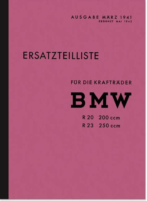 Bmw Motorrad Ersatzteilkatalog by Bmw R 20 Und R 23 Ersatzteilliste Ersatzteilkatalog