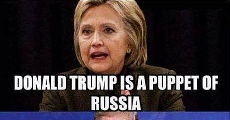 Russian Song Meme - hillary claims trump is a russian puppet but here s the truth