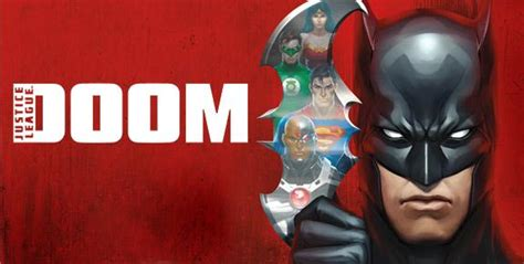 film justice league doom online 4 batman animated films to check out if you want to get