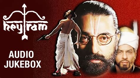 hey ram hey ram tamil audio jukebox kamal haasan shah