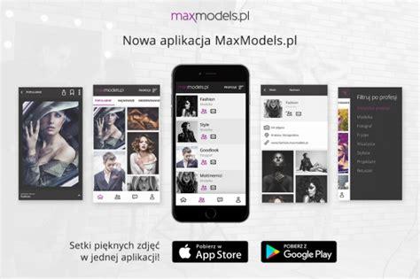maxmodels teraz także na androida maxmodels pl
