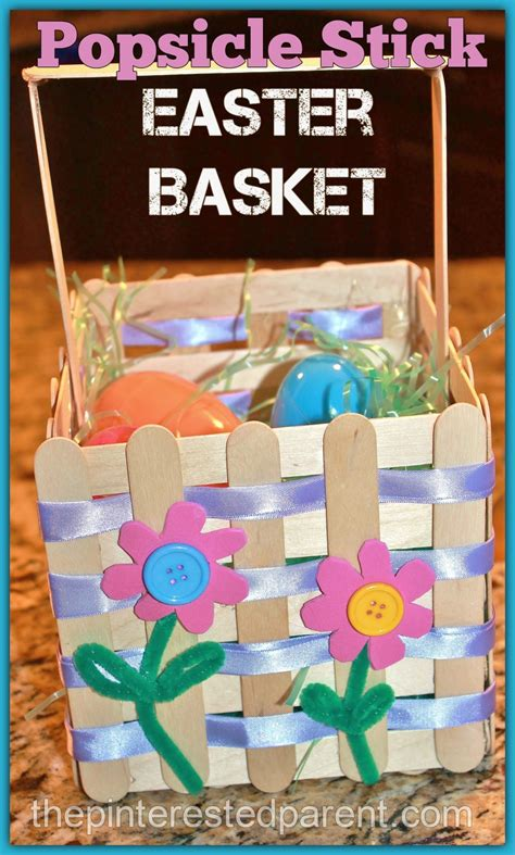 How To Make A Easter Basket Out Of Paper - craft stick easter basket the pinterested parent