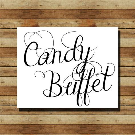 17 Best Images About Candy Buffet Signs On Pinterest Sign For Buffet