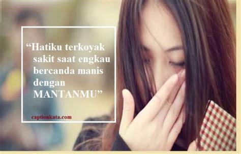 kata kata sedih buat pacar tersayang terkini captionkata
