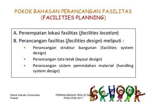 tujuan layout fasilitas pengantar tata letak fasilitas