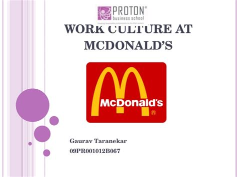 Mba Working At Mcdonalds by Work Culture At Mcdonalds