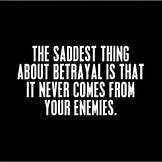 The Saddest Thing About Betrayal