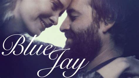 Blue Jay 2016 Film Netflix Uk Film Review Blue Jay Vodzilla Co