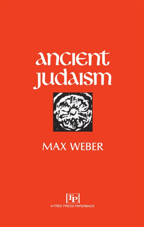 the layout book max weber ancient judaism book by max weber official publisher