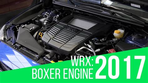 subaru impreza wrx 2017 engine 2017 subaru wrx boxer engine youtube