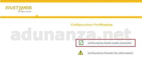 fastweb aprire porte router come aprire le porte di un hag router sulla myfastpage