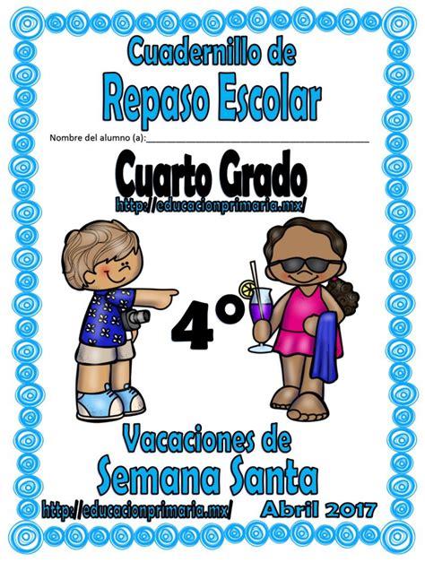 cuadernillo de repaso escolar para vacaciones del quinto cuadernillo de repaso escolar del cuarto grado para