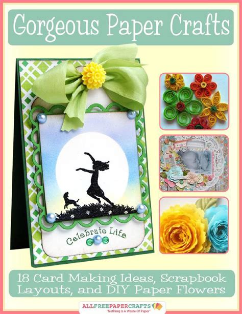 gorgeous paper crafts 18 card ideas scrapbook