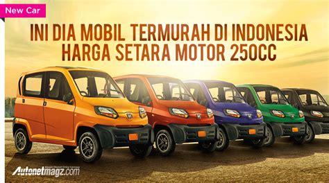 Termurah Di Indonesia harga bajaj qute autonetmagz review mobil dan motor baru indonesia