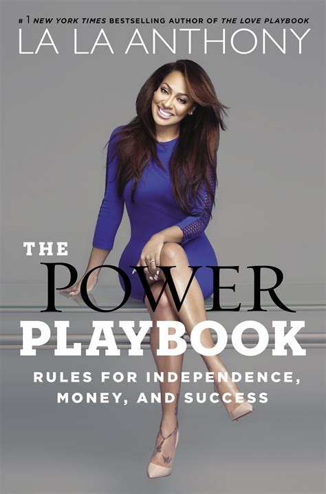 lifestyle business playbook create your empire to enjoy true passive income lifetime profits and real fulfillment hustle for freedom volume 1 books la la anthony s the power playbook is heading to